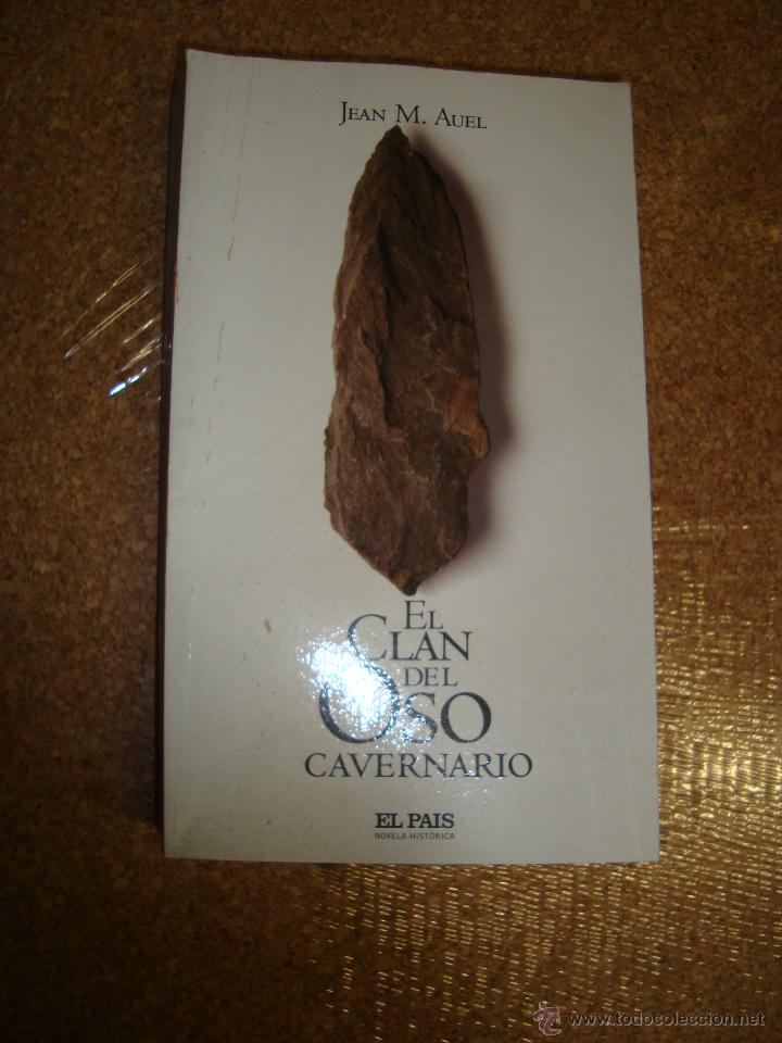 EL CLAN DEL OSO CAVERNARIO, JEAN MANUEL, EL PAIS (Libros antiguos (hasta 1936), raros y curiosos - Literatura - Narrativa - Novela Histórica)