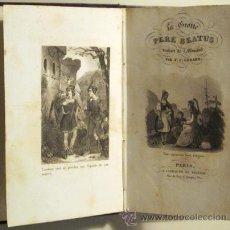 Libros antiguos: PÈRE BÉATUS - LA GROTTE DU PÈRÈ BÉATUS - PARIS S. XIX - GRABADOS. Lote 48548624