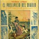 Libros antiguos: LANDAY : CAROT CORTA CABEZAS - EL PRECIPICIO DEL DIABLO (BAUZÁ). Lote 49246426