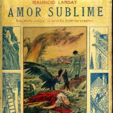Libros antiguos: LANDAY : CAROT CORTA CABEZAS - AMOR SUBLIME (BAUZÁ). Lote 49246501