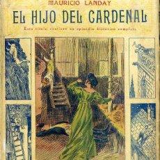 Libros antiguos: LANDAY : CAROT CORTA CABEZAS - EL HIJO DEL CARDENAL (BAUZÁ). Lote 49246541