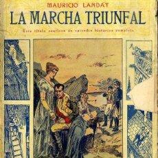 Libros antiguos: LANDAY : CAROT CORTA CABEZAS - LA MARCHA TRIUNFAL (BAUZÁ). Lote 49246580
