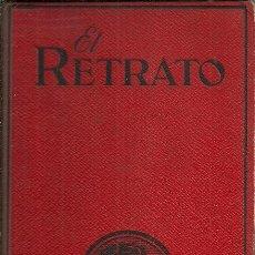 Libros antiguos: EL RETRATO - JAMES OLIVER CURWOOD - EDITORIAL JUVENTUD - 1ª EDICIÓN - 1929. Lote 49352464