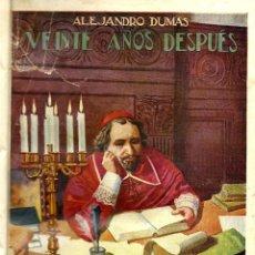 Libros antiguos: OFERTA. VEINTE AÑOS DESPUÉS. ALEJANDRO DUMAS. EDITORIAL SOPENA. 1933. 352 PAGINAS. LETRAS LOMO ORO.. Lote 49900950