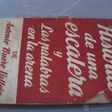 Libros antiguos: HISTORIA DE UNA ESCALERA Y LAS PALABRAS EN LA ARENA DE ANTONIO BUERO VALLEJO. Lote 50125422