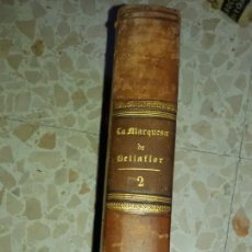 Libros antiguos: LA MARQUESA DE BELLAFLOR. Lote 50202960