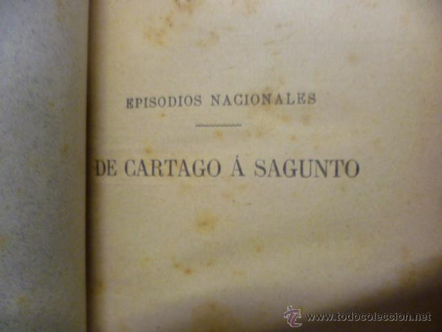 Libros antiguos: DE CARTAGO A SAGUNTO, BENITO PEREZ GALDOS - 1911 - Foto 2 - 50259240