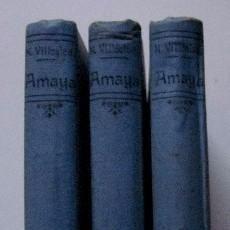 Libros antiguos: AMAYA O LOS VASCOS DEL SIGLO VIII - 3 TOMOS. Lote 50344403