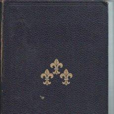 Libros antiguos: CRÓNICAS DEL OJO DE BUEY, TPUCHARD LAFOSSE, VOL II REINADO DE LUIS XIV, ED. LORENZANA BCN 1966. Lote 50391190