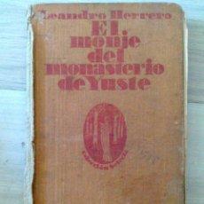 Libros antiguos: EL MONJE DEL MONASTERIO DE YUSTE - APOSTOLADO DE LA PRENSA 1930. Lote 50473122