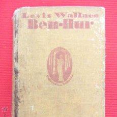 Libros antiguos: BEN-HUR - LEVIS WALLACE. Lote 50942102