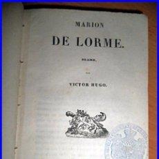 Libros antiguos: AÑO 1837: VICTOR HUGO: MARION DE LORME.. Lote 50989907