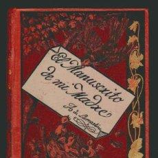 Libros antiguos: ALPHONSE DE LAMARTINE.EL MANUSCRITO DE MI MADRE.. Lote 51145258