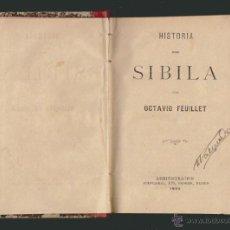 Libros antiguos: OCTAVIO FEUILLET.HISTORIA DE SIBILA.. Lote 51146750