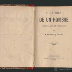Libros antiguos: M.FERNÁNDEZ Y GONZÁLEZ.HISTORIA DE UN HOMBRE CONTADA POR SU ESQUELETO.. Lote 51146801