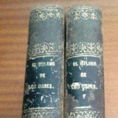 Libros antiguos: EL MILANO DE LOS MARES / ALEJANDRO BENISIA Y FERNÁNDEZ DE LA SOMERA / OBRA COMPLETA / SEVILLA 1855. Lote 51230772