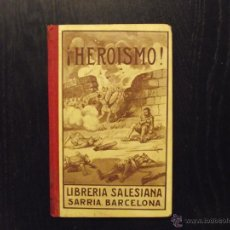 Libros antiguos: HEROISMO, FERNANDO GUERRERO. Lote 51370633