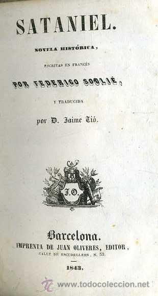 Libros antiguos: SOULIÉ : SATANIEL (OLIVERES, 1843) - Foto 3 - 51542836