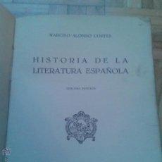 Libros antiguos: HISTORIA DE LA LITERATURA ESPAÑOLA - NARCISO ALONSO CORTES. Lote 51651091