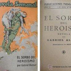 Libros antiguos: ALOMAR, GABRIEL. EL SORBO DEL HEROISMO. 1923.. Lote 52362462