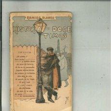 Libros antiguos: HISTORIA DE DOCE TIMOS. RAMIRO BLANCO, 1902. Lote 25134857