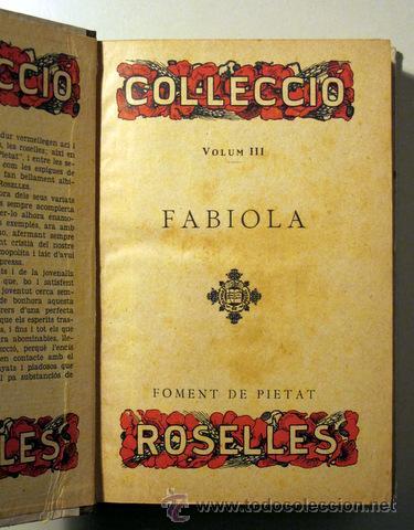 Libros antiguos: WISEMAN, Cardenal - FABIOLA o l'església de les catacumbes - Il.lustracions de Junceda - 1º edició - Foto 2 - 52403600