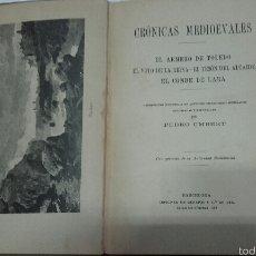 Libros antiguos: CRONICAS MEDIOEVALES. 1913.. Lote 52982795