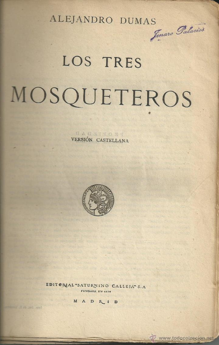 Libros antiguos: LOS TRES MOSQUETEROS ALEJANDRO DUMAS. EDITORIAL CALLEJA . TAPAS BARTOLUZZI. MADRID 1920 - Foto 3 - 53839324