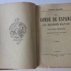 Libros antiguos: EL CONDE DE ESPAÑA (LA INQUISICION MILITAR) - ALVARO CARRILLLO. Lote 53871577
