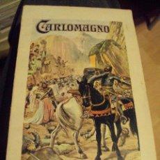 Libros antiguos: CARLOMAGNO DE EDITORIAL SOPENA 1934. Lote 54308725