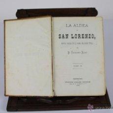 Libros antiguos: 5873- LA ALDEA DE SAN LORENZO. TEODORO BARO. EDIT. VICTOR PEREZ. 2 TOMOS. 1872.. Lote 54641874
