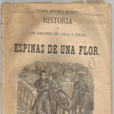 Libros antiguos: HISTORIA DE LOS AMORES DE LOLA Y DIEGO Ó ESPINAS DE UNA FLOR. Lote 55353710