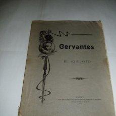 Libros antiguos: CERVANTES Y EL QUIJOTE. TIPOGRAFÍA DE LA REVISTA DE ARCHIVOS, BIBLIOT Y MUSEOS 1905. Lote 55776643