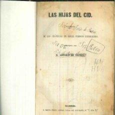 Libros antiguos: LAS HIJAS DEL CID. ANTONIO DE TRUEBA. Lote 56003342