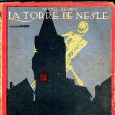 Libros antiguos: MICHEL ZEVACO : LA TORRE DE NESLE (CALLEJA, S.F.). Lote 56487848
