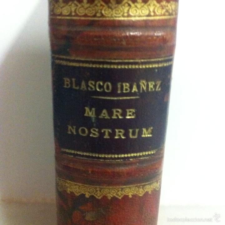 Libros antiguos: Antigua novela Blasco Ibáñez MARE NOSTRUM 1916 - Foto 3 - 56657502