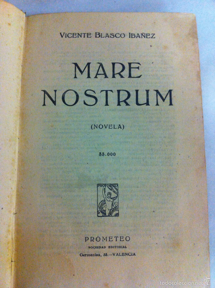Libros antiguos: Antigua novela Blasco Ibáñez MARE NOSTRUM 1916 - Foto 7 - 56657502