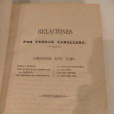 Libros antiguos: RELACIONES. (NOVELAS CORTAS) DE FERNÁN CABALLERO, AÑO DE 1857. Lote 56860467