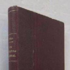 Libros antiguos: UN CAUDILLO LIBERAL - FRANCISCO GRAS ELIAS - AÑO 1896. Lote 56955005