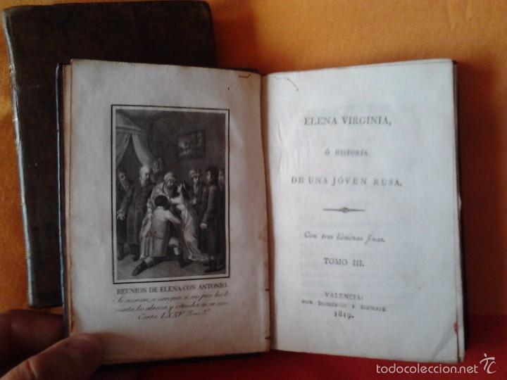 Libros antiguos: ELENA VIRGINIA O HISTORIA DE UNA JOVEN RUSA. ANONIMO (3 TOMOS) VALENCIA, DOMINGO Y MOMPIE, 1819 - Foto 6 - 56955122