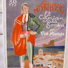 Libros antiguos: EL CAPITÁN MALA SOMBRA PIO BAROJA LA NOVELA MUNDIAL ILUSTRADA MASBERGER. Lote 56957115