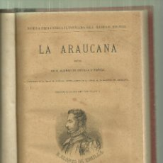 Libros antiguos: 1754.- CHILE-LA ARAUCANA -POEMA DE D.ALONSO DE ERCILLA Y ZUÑIGA-MADRID 1884. Lote 57215668