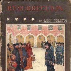 Libros antiguos: LA NOVELA ILUSTRADA *RESURRECCIÓN* POR LEÓN TOLSTOI. AÑO 1910.. Lote 57223985