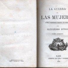 Libros antiguos: LA GUERRA DE LAS MUJERES. ALEJANDRO DUMAS. 1864. Lote 57264721