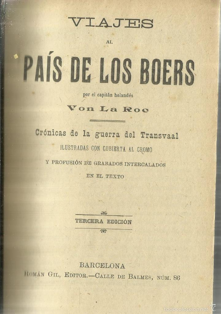 VIAJE AL PAÍS DE LOS BOERS. BON LA ROC. ROMÁN GIL EDITOR. BARCELONA. 3ª EDICIÓN. (Libros antiguos (hasta 1936), raros y curiosos - Literatura - Narrativa - Novela Histórica)