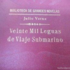 Libros antiguos: BIBLIOTECA DE GRANDES NOVELAS, JULIO VERNE. VEINTE MIL LENGUAS DE VIAJE SUBMARINO. ED. RAMON SOPENA . Lote 57367834