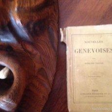 Libros antiguos: NOUVELLES GENEVOISES PAR RODOLPHE TOPFFER LIBRAIRIE HACHETTE PARIS 1874. Lote 57378047