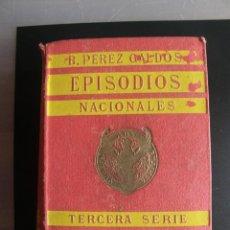 Libros antiguos: B. PEREZ GALDÓS. EPISODIOS NACIONALES. LOS AYACUCHOS Y BODAS REALES. L. SUCESORES DE HERNANDO. 1924. Lote 57524268