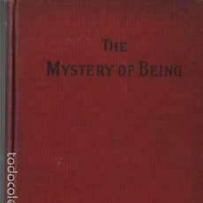 Libros antiguos: LIBRO THE MYSTERY OF BEING - HEERALAL DHOLE - CHICAGO ILLINOIS 1907. Lote 57555489