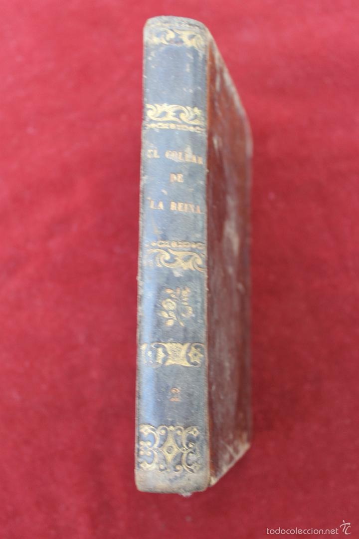 Libros antiguos: EL COLLAR DE LA REINA, POR ALEJANDRO DUMAS, TOMOS III Y IV, 1849, MADRID - Foto 6 - 57716201